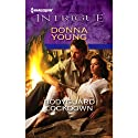 Bodyguard Lockdown (       UNABRIDGED) by Donna Young Narrated by Romy Nordlinger