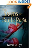The Sands of Santa Rosa (A Cotton Chastain Novel Book 1)