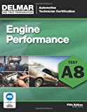 img - for ASE Test Preparation - A8 Engine Performance (Delmar Learning's Ase Test Prep Series) book / textbook / text book