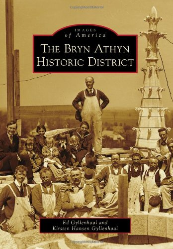 Bryn Athyn Historic District, The (Images Of America)