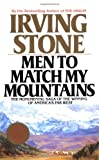 Men to Match My Mountains (042510544X) by Stone, Irving