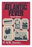 Atlantic Fever. (0025582909) by Jablonski, Edward