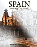 img - for Spain Coloring The World: Sketch Coloring Book book / textbook / text book