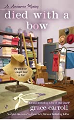 Died With a Bow (An Accessories Mystery)
