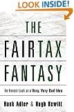 THE FAIRTAX FANTASY