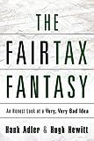 THE FAIRTAX FANTASY (1607913046) by Hewitt, Hugh