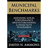 Municipal Benchmarks: Assessing Local Performance and Establishing Community Standards