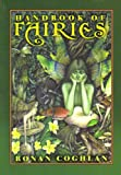 Handbook of Fairies (1861630425) by Ronan Coghlan