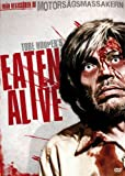 Eaten Alive [Video to DVD conversion]