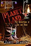 Hidden Earth Series Volume 2: Planet Land - The Adventures of Cub and Nash