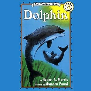 Dolphin   [Robert A. Morris]