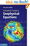 A Student's Guide to Geophysical Equa...