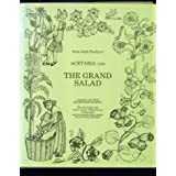 The Grand Salad from John Evelyn's Acetaria (1699)by John Evelyn