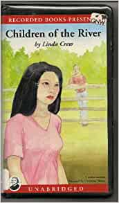 children of the river by linda Linda crew, what inspired you to write this book  at the time crew wrote  children of the river, she was a married, caucasian, woman of means in her  thirties.