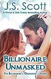 Billionaire Unmasked (The Billionaires Obsession) (Volume 5)