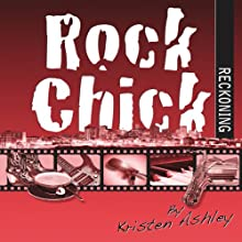 Rock Chick Reckoning (       UNABRIDGED) by Kristen Ashley Narrated by Susannah Jones