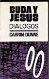 img - for Buda y Jesus : Dialogos book / textbook / text book