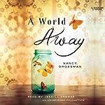 A World Away | Nancy Grossman