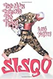 Sisqo: The Man Behind the Thong