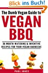 Vegan BBQ: 36 Mouth-Watering & Invent...