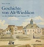 img - for Geschichte von Alt-Wiedikon: Von den Anfangen bis zum Umsturz 1798 (German Edition) book / textbook / text book