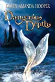 img - for Dangerous Depths (The Sea Monster Memoirs) book / textbook / text book