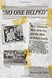 """No One Helped"": Kitty Genovese, New York City, and the Myth of Urban Apathy"