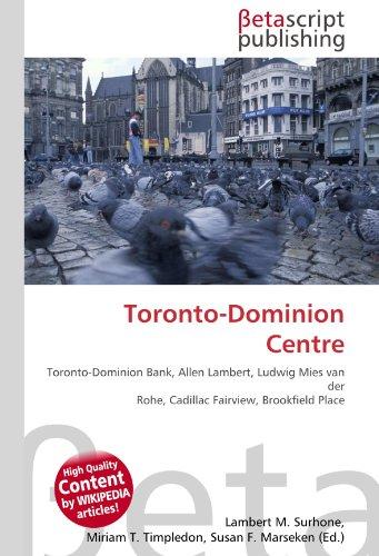toronto-dominion-centre-toronto-dominion-bank-allen-lambert-ludwig-mies-van-der-rohe-cadillac-fairvi