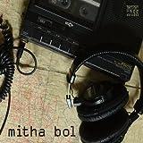 Mitha Bol - Rajasthan Field Recordings Vol.1