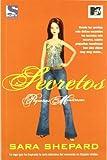 Sara Shepard Secretos / Flawless (Pequenas Mentirosas / Pretty Little Liars)