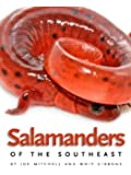 Salamanders of the Southeast (Wormsloe Foundation Nature Book)