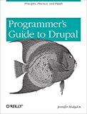 Programmer's Guide to Drupal