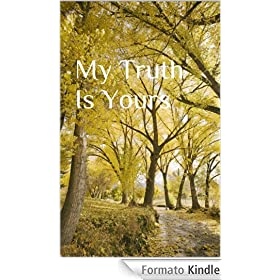 My Truth Is Yours (English Edition)