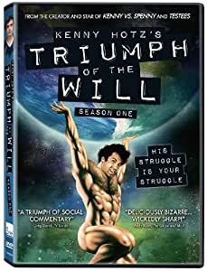 Kenny Hotz's Triumph of the Will: Season One