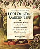 img - for 1,001 Old-Time Garden Tips: Timeless Bits of Wisdom on How to Grow Everything Organically, from the Good Old Days When Everyone Did book / textbook / text book