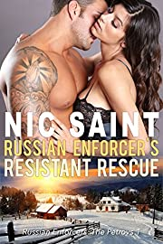 Russian Enforcer's Resistant Rescue (Russian Enforcers: The Petrovs Book 1)