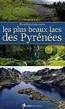 echange, troc Jacques Jolfre - Randonnées vers les plus beaux lacs des Pyrénées 2