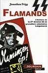 SS Flamands : L'histoire de la 27e di...