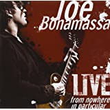 "Live-from Nowhere in Particularvon ""Joe Bonamassa"""