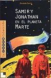 Samir y Jonathan en el Planeta Marte (Spanish Edition)