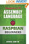 Raspberry Pi Assembly Language RASPBI...