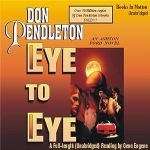 Eye to Eye: Ashton Ford #2 | [Don Pendleton]
