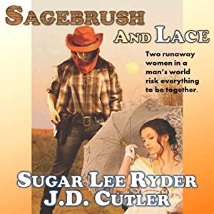 Sagebrush & Lace | [Sugar Lee Ryder, J. D. Cutler]
