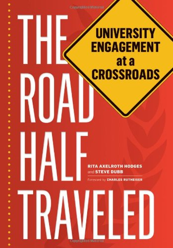 The Road Half Traveled: University Engagement at a Crossroads (Transformation in Higher Education)