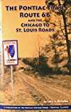 img - for The Pontiac Trail & Route 66 book / textbook / text book