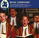 Royal Composers- Choral Music For The