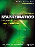 Foundation Mathematics for AQA GCSE: Modular: Student Support Book (with Answers)
