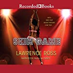 Skin Game | Lawrence C. Ross