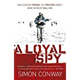 A Loyal Spyby Simon Conway