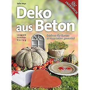 Deko aus Beton: Schönes für Garten & Haus selbst gemacht!